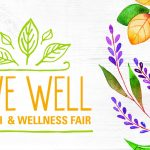 Live Well Health and Wellness Fair
